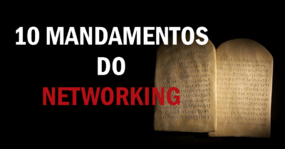 10 mandamentos do networking 2