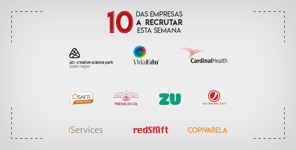 10 Empresas a Recrutar esta semana em Portugal