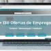 Job Summit - Edição Turismo: conheça as +130 ofertas de emprego (em atualização)
